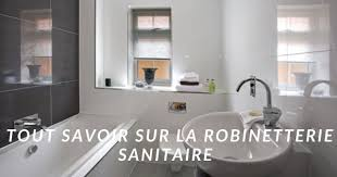 Robinetterie sanitaire